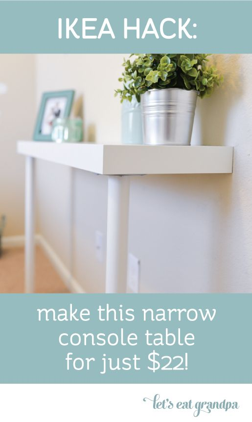 Table console IKEA Hack    Table console étroite, table console Diy.